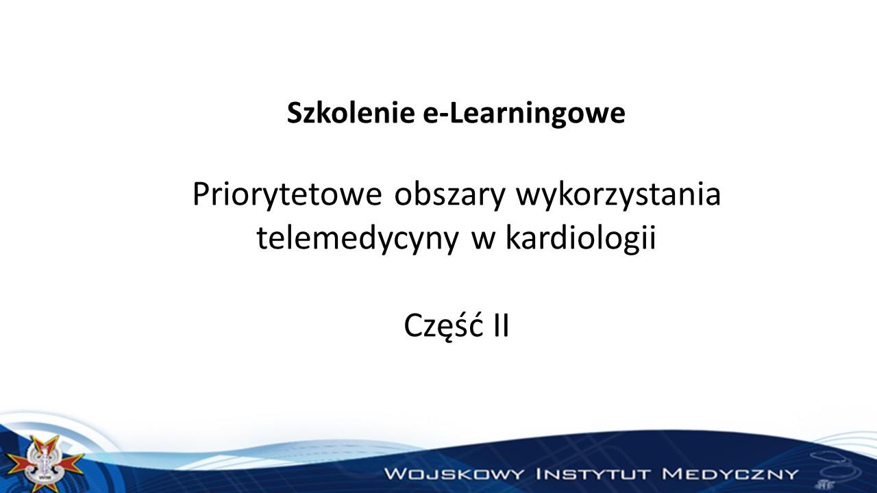 Priorytetowe obszary wykorzystania telemedycyny w kardiologii część II
